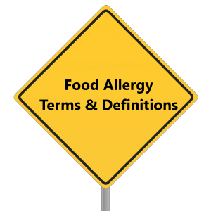 Common Terms about Food Allergies & Food Sensitivities